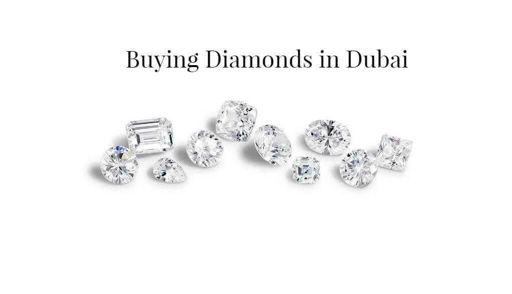 Buying Diamonds in Dubai