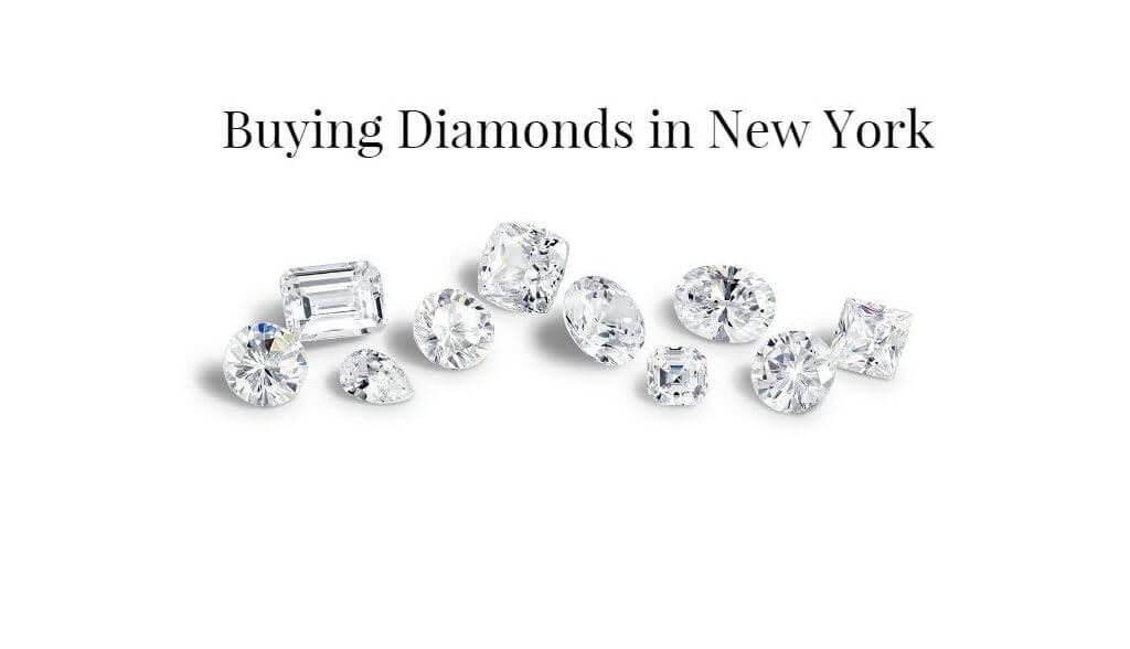 Buying Diamonds in New York